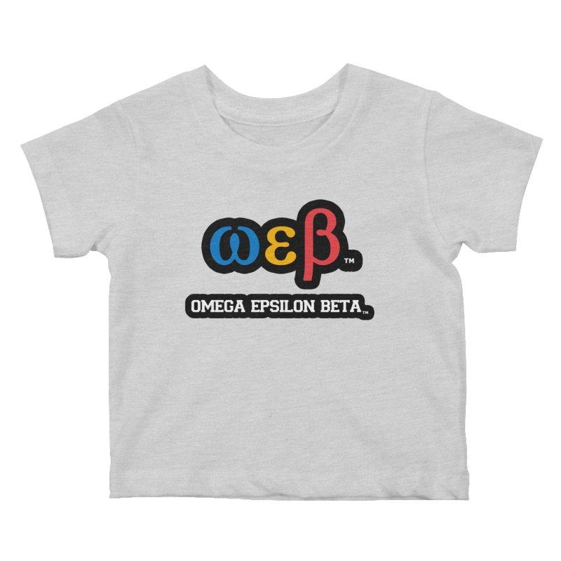 OMEGA EPSILON BETA™ | omegaepsilonbeta.com Kids Baby T-Shirt by WebBadge Merch Shop