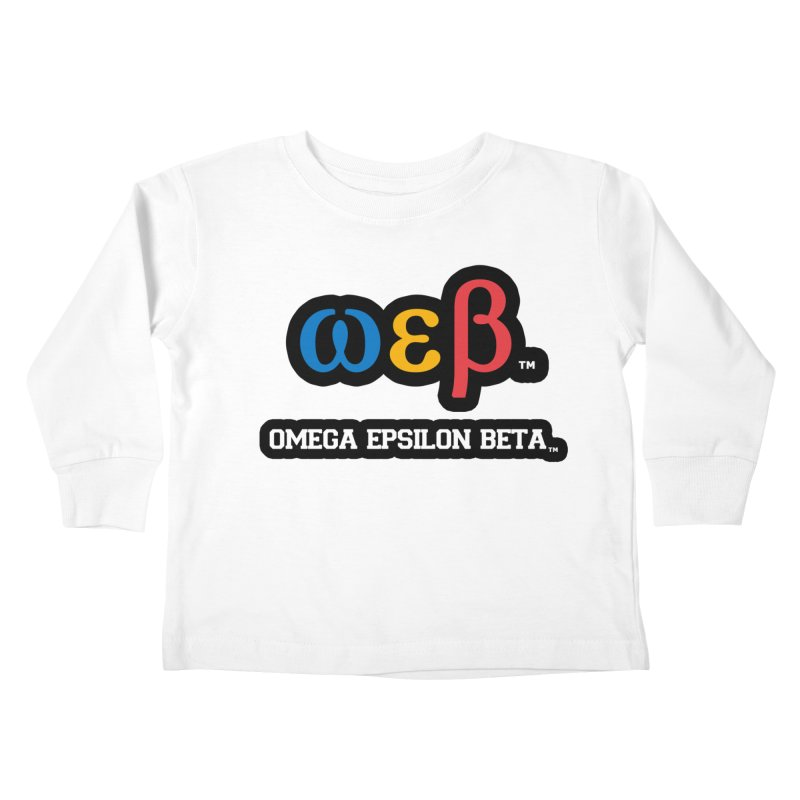 OMEGA EPSILON BETA™   omegaepsilonbeta.com Kids Toddler Longsleeve T-Shirt by WebBadge Merch Shop