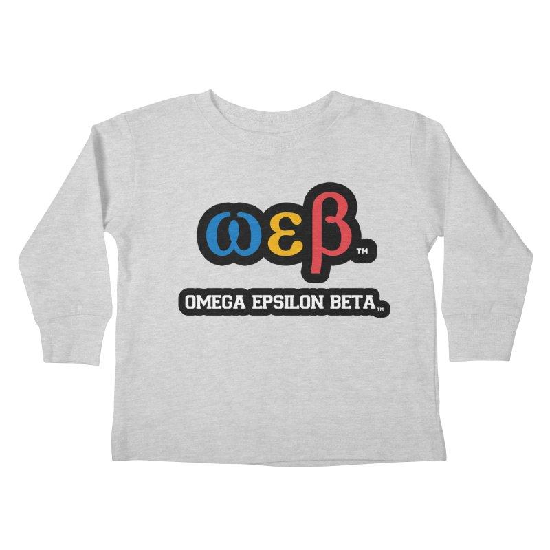 OMEGA EPSILON BETA™ | omegaepsilonbeta.com Kids Toddler Longsleeve T-Shirt by WebBadge Merch Shop