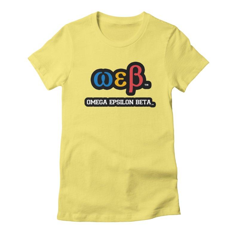 OMEGA EPSILON BETA™ | omegaepsilonbeta.com Women's Fitted T-Shirt by WebBadge Merch Shop