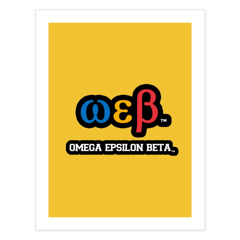OMEGA EPSILON BETA™ | omegaepsilonbeta.com Home Fine Art Print by WebBadge Merch Shop
