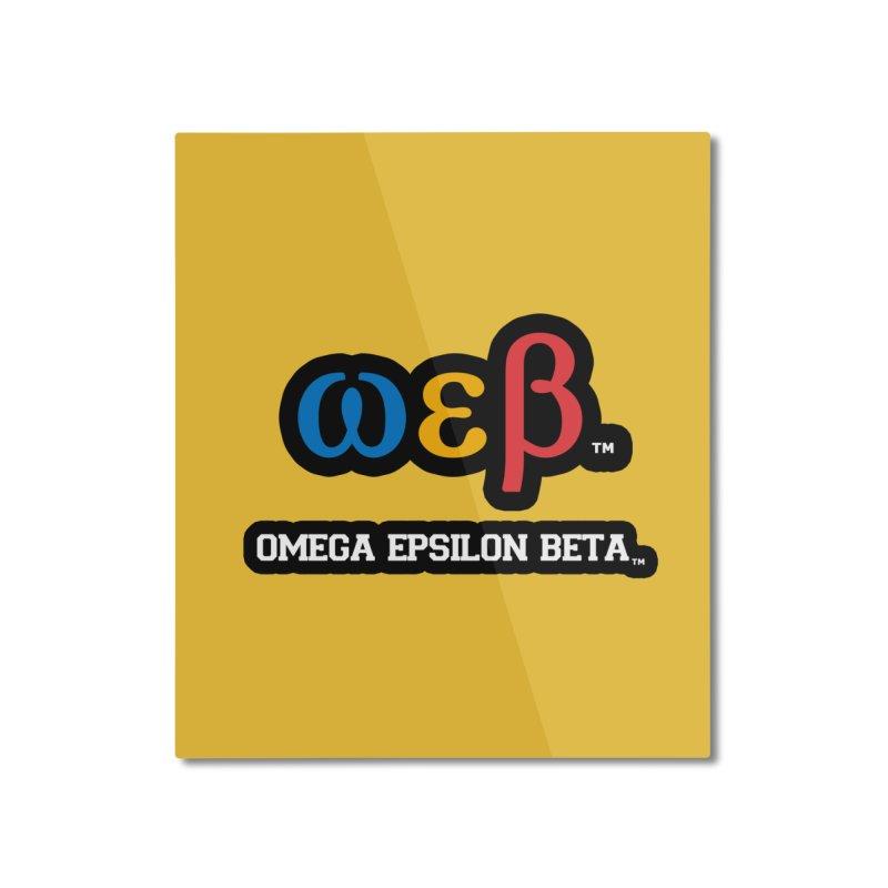 OMEGA EPSILON BETA™ | omegaepsilonbeta.com Home Mounted Aluminum Print by WebBadge Merch Shop