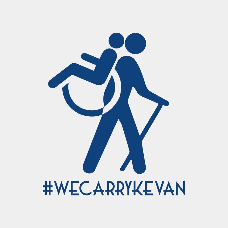 #WECARRYKEVAN by We Carry Kevan