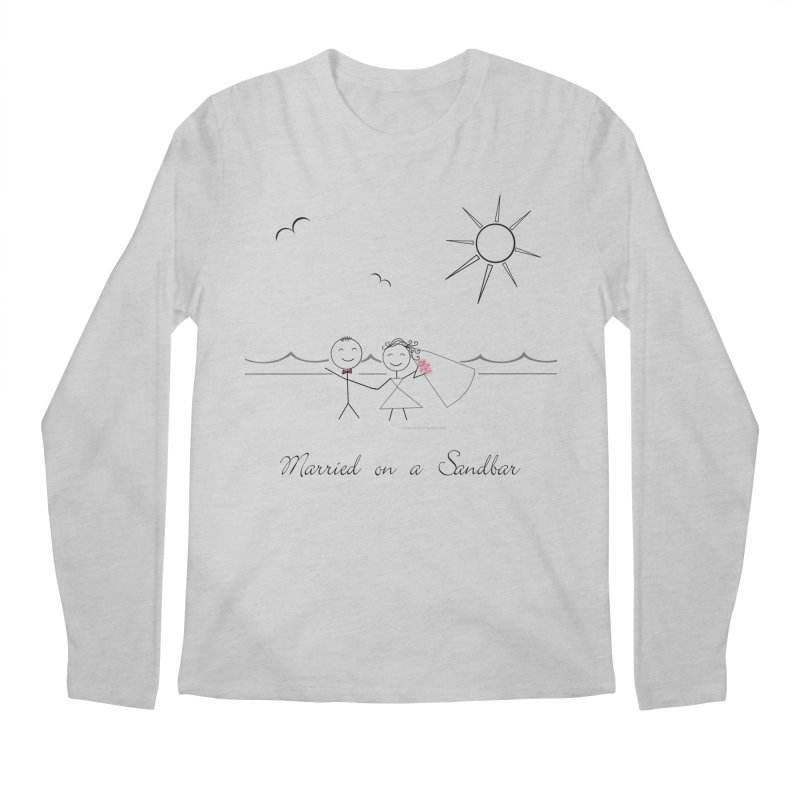 Married On A Sandbar Men's Regular Longsleeve T-Shirt by Married on a Sandbar!