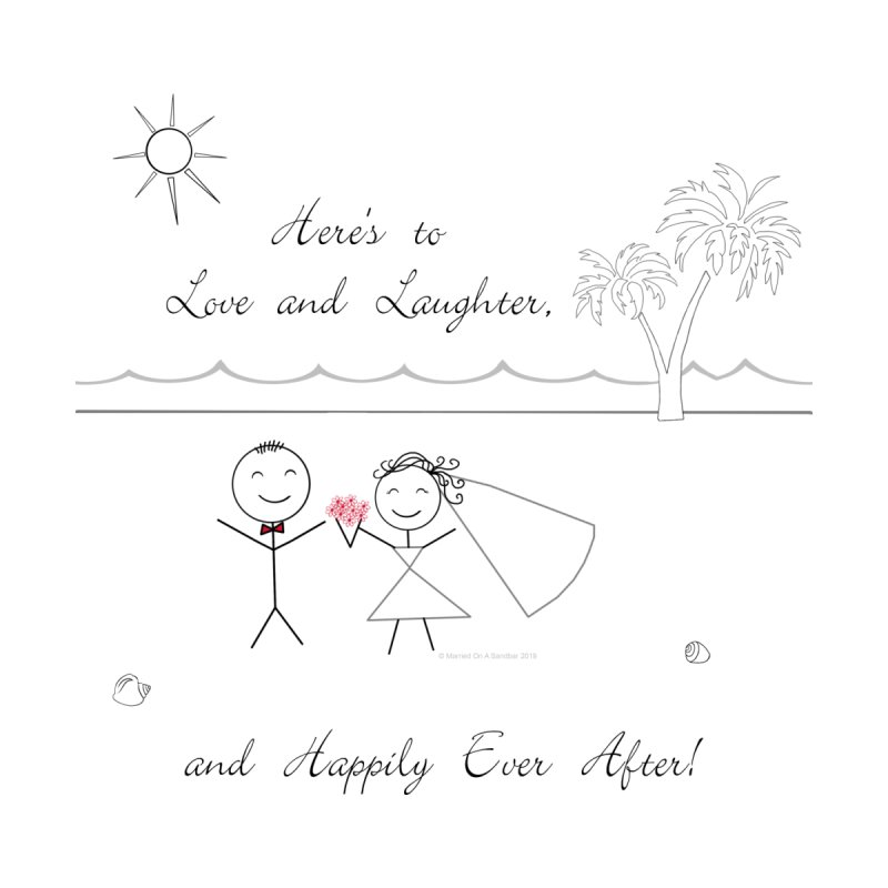 Happily Ever After by weddingknotstied's Artist Shop