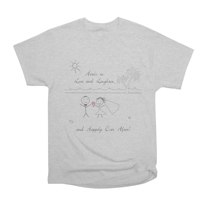 Happily Ever After Men's Heavyweight T-Shirt by Married on a Sandbar!