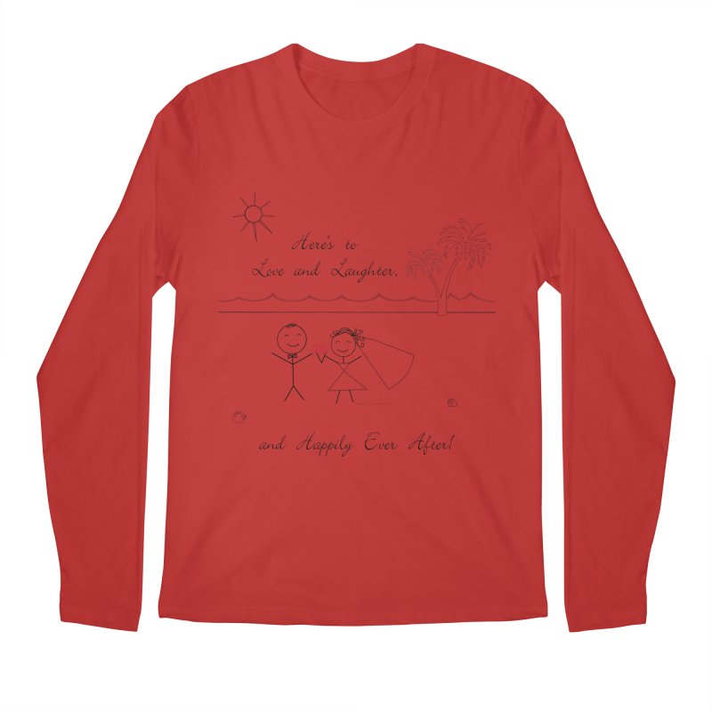 Happily Ever After Men's Regular Longsleeve T-Shirt by Married on a Sandbar!