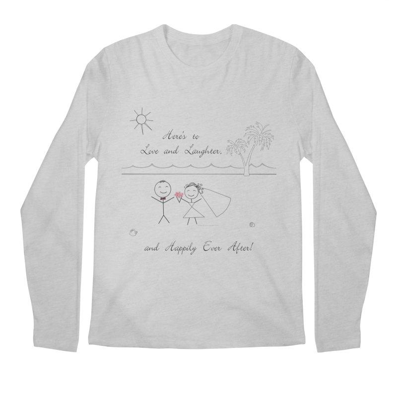 Happily Ever After Men's Regular Longsleeve T-Shirt by Married on a Sandbar!