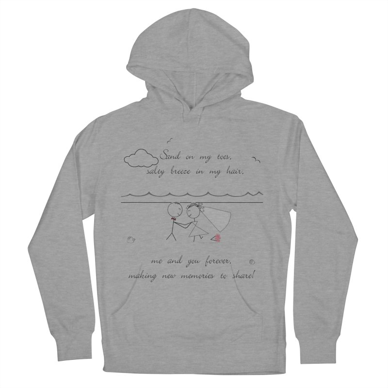 Memories Women's French Terry Pullover Hoody by Married on a Sandbar!
