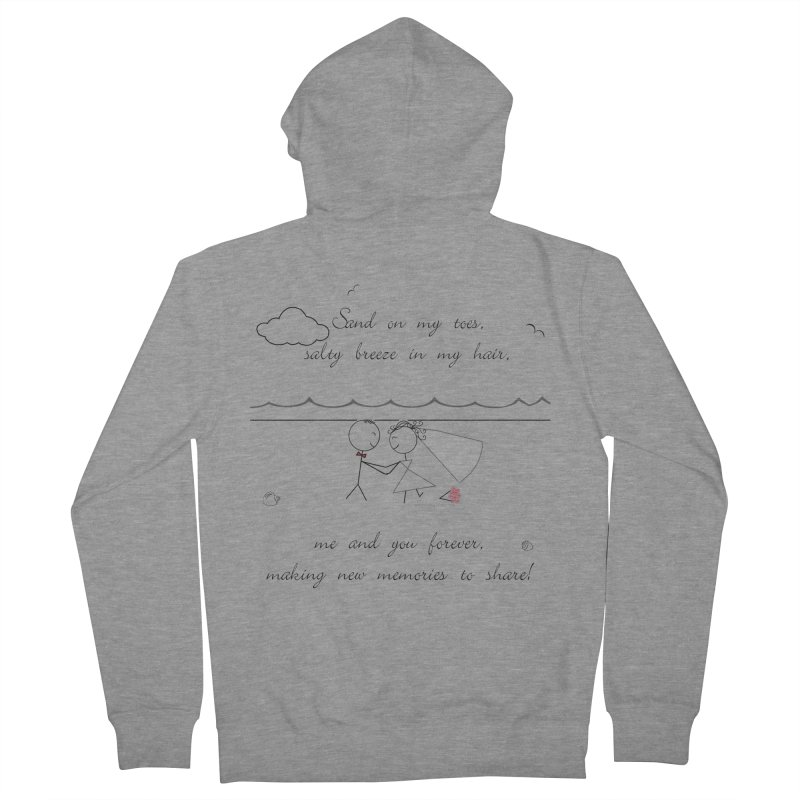 Memories Women's French Terry Zip-Up Hoody by Married on a Sandbar!
