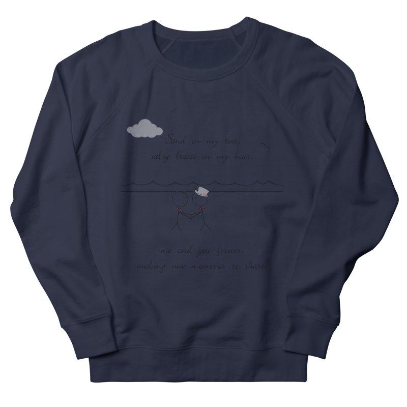 Memories 2 Women's French Terry Sweatshirt by Married on a Sandbar!