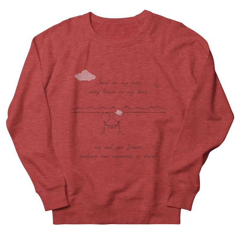 Memories 2 Men's French Terry Sweatshirt by Married on a Sandbar!