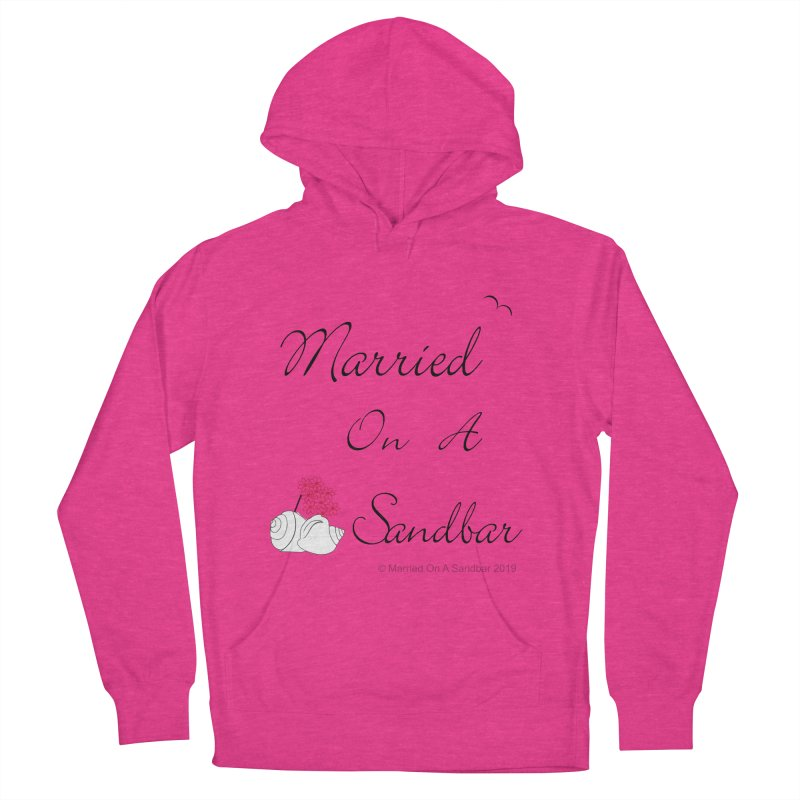 Married On A Sandbar logo Women's French Terry Pullover Hoody by Married on a Sandbar!