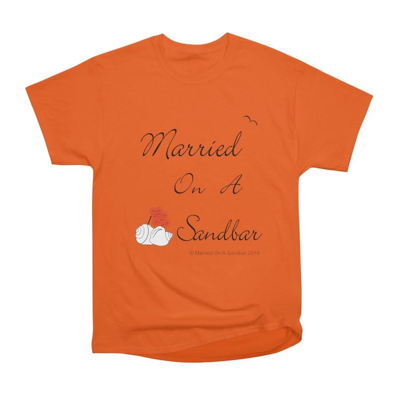 Married On A Sandbar logo Men's Heavyweight T-Shirt by Married on a Sandbar!