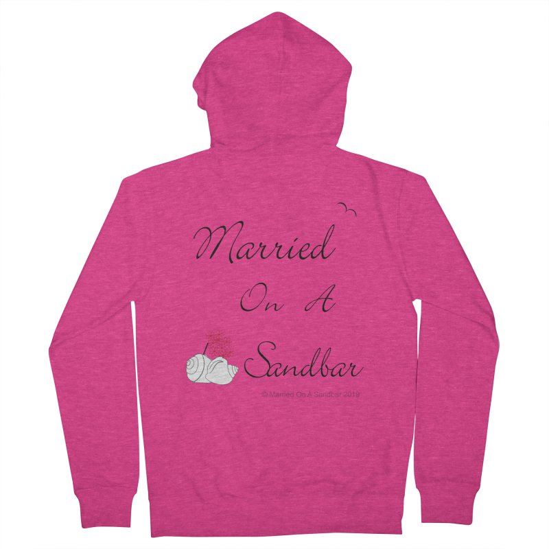 Married On A Sandbar logo Women's French Terry Zip-Up Hoody by Married on a Sandbar!