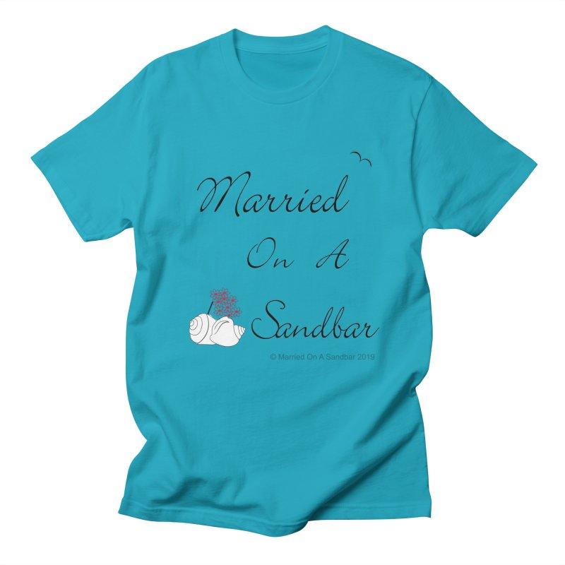 Married On A Sandbar logo Women's Regular Unisex T-Shirt by Married on a Sandbar!