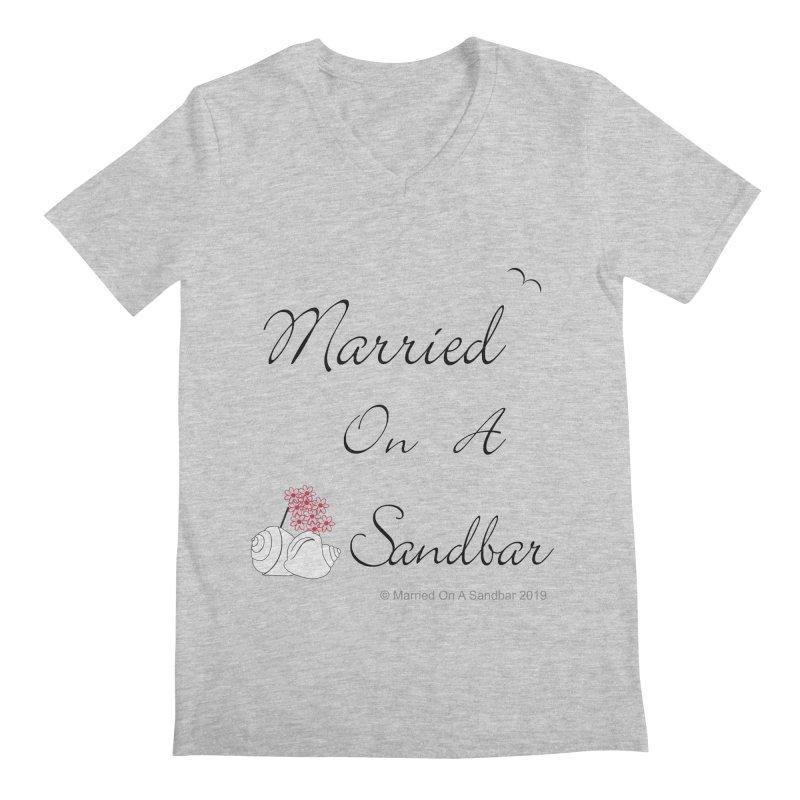 Married On A Sandbar logo Men's Regular V-Neck by Married on a Sandbar!