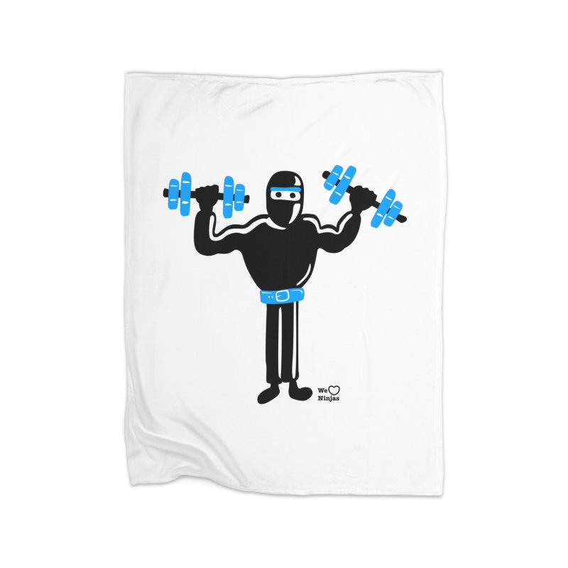 Do you even lift? Home Blanket by Weheartninjas's Artist Shop