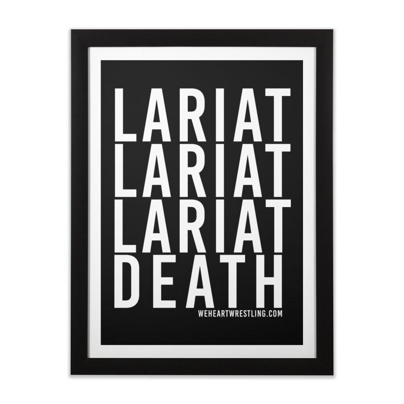 Lariat Death | White Home Framed Fine Art Print by We Heart Wrestling