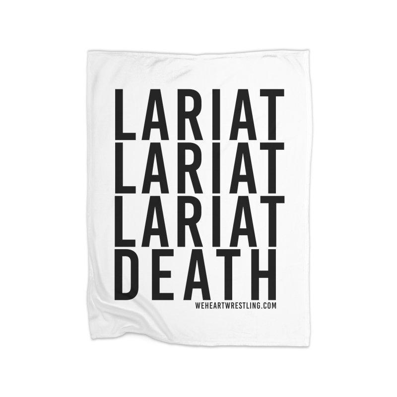 Lariat Death   Black Home Fleece Blanket Blanket by We Heart Wrestling