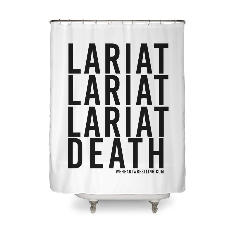 Lariat Death   Black Home Shower Curtain by We Heart Wrestling