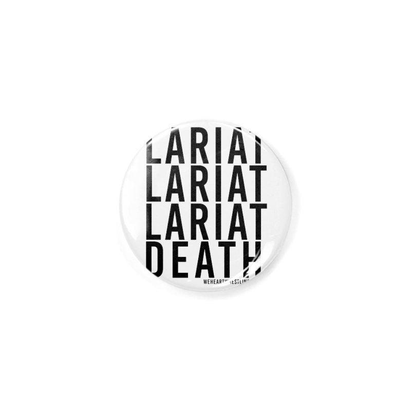 Lariat Death   Black Accessories Button by We Heart Wrestling