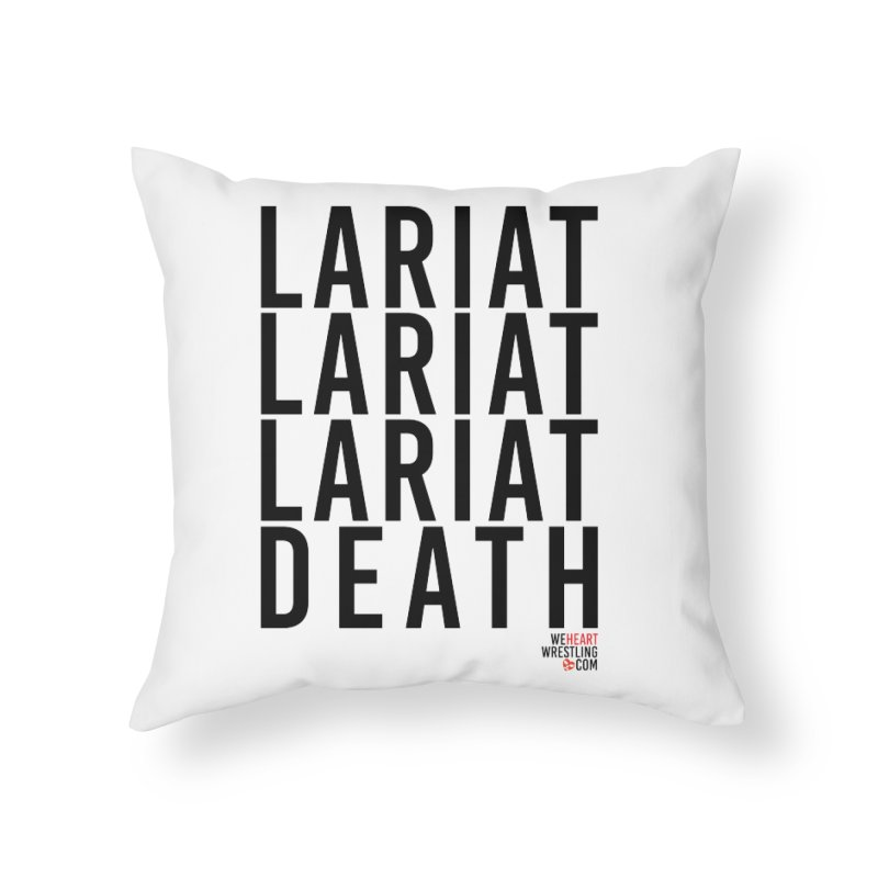 Lariat Death | Black Home Throw Pillow by We Heart Wrestling