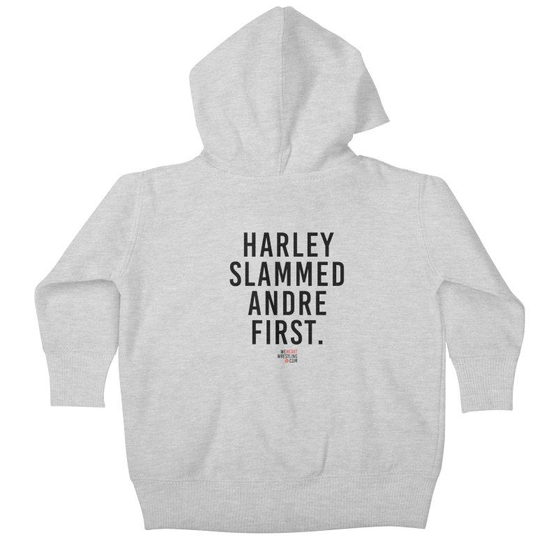 Harley Slammed Andre First | Black Type Kids Baby Zip-Up Hoody by We Heart Wrestling