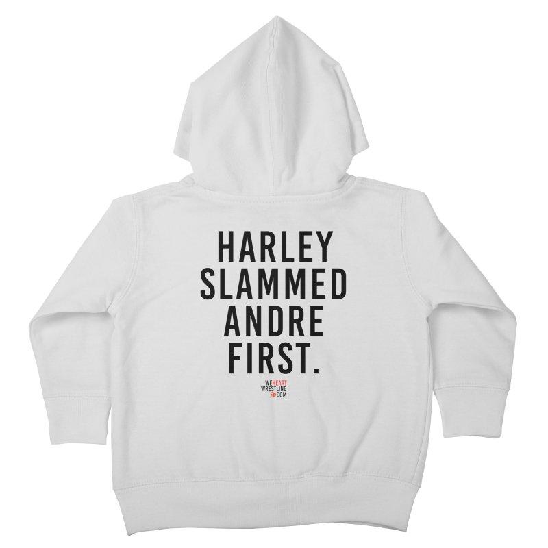 Harley Slammed Andre First | Black Type Kids Toddler Zip-Up Hoody by We Heart Wrestling