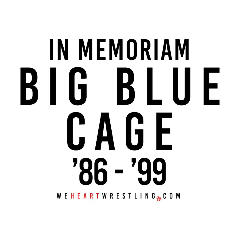 Big Blue Cage | Black Type by We Heart Wrestling