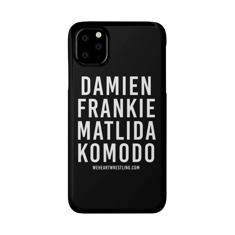 Damien Frankie Matilda Komodo   White Type Accessories Phone Case by We Heart Wrestling