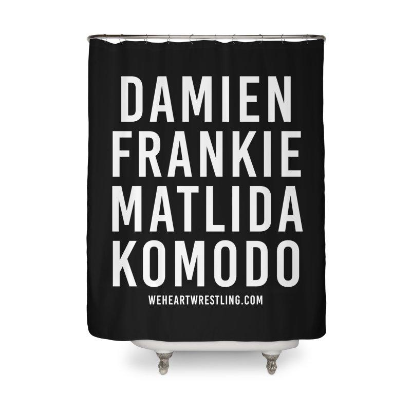 Damien Frankie Matilda Komodo   White Type Home Shower Curtain by We Heart Wrestling