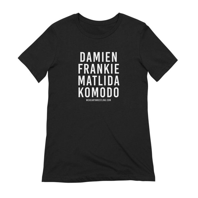 Damien Frankie Matilda Komodo | White Type Women's Extra Soft T-Shirt by We Heart Wrestling