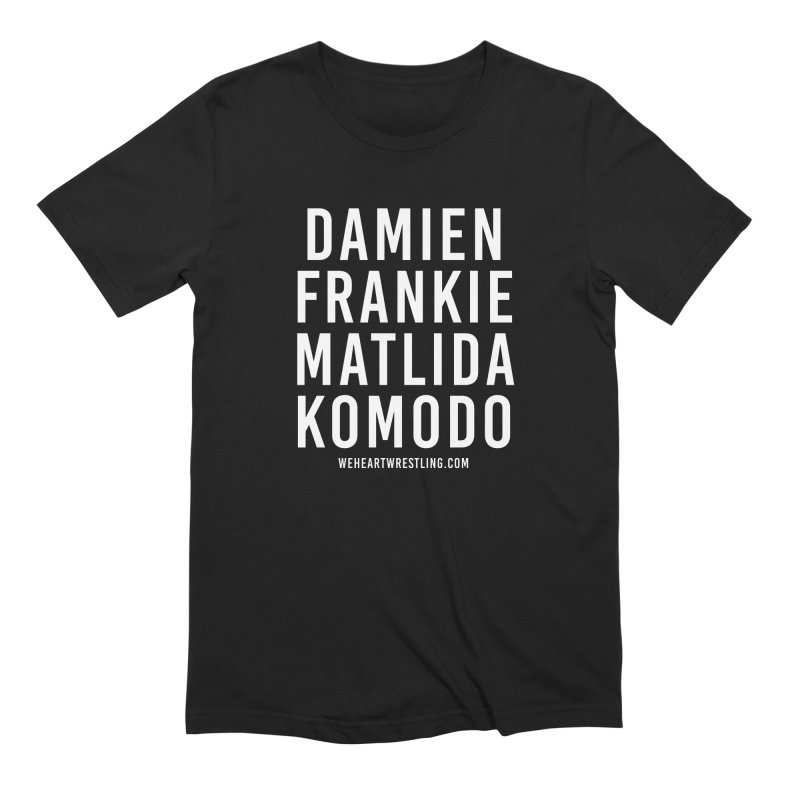 Damien Frankie Matilda Komodo | White Type Men's Extra Soft T-Shirt by We Heart Wrestling