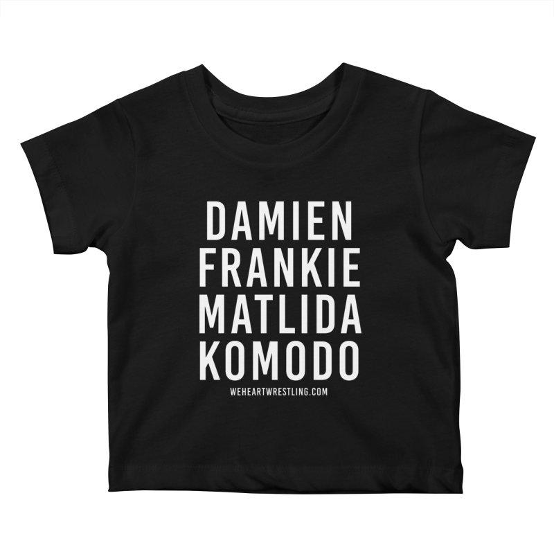 Damien Frankie Matilda Komodo | White Type Kids Baby T-Shirt by We Heart Wrestling
