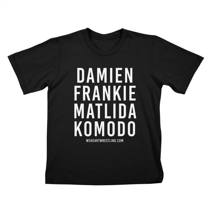 Damien Frankie Matilda Komodo | White Type Kids T-Shirt by We Heart Wrestling