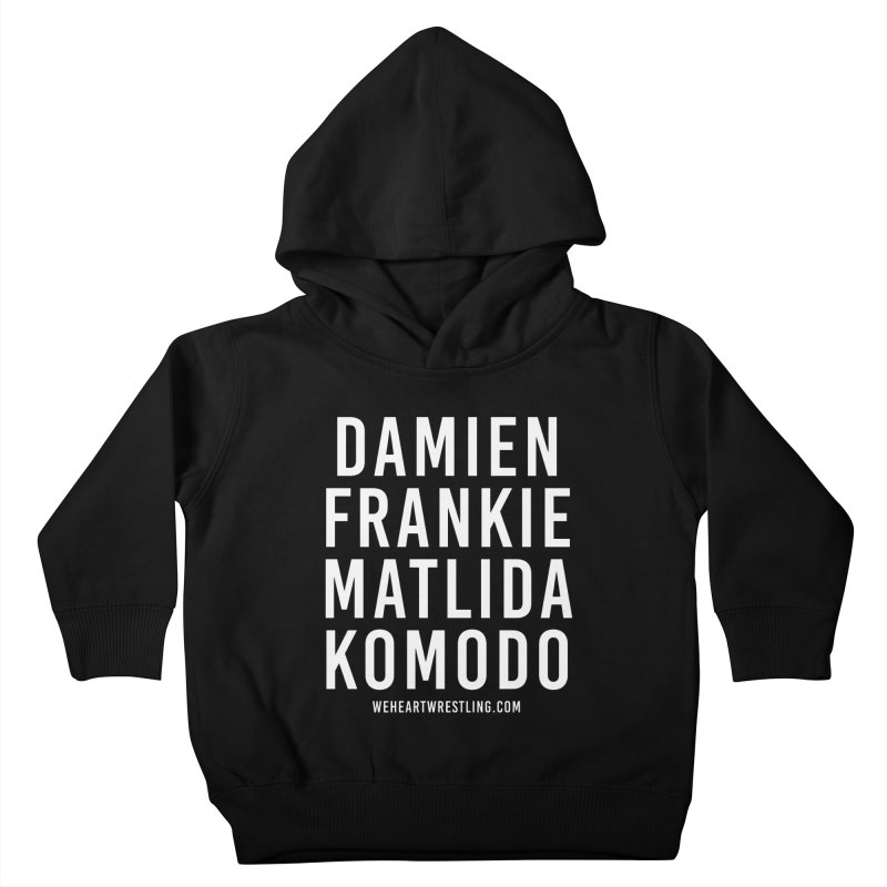 Damien Frankie Matilda Komodo | White Type Kids Toddler Pullover Hoody by We Heart Wrestling