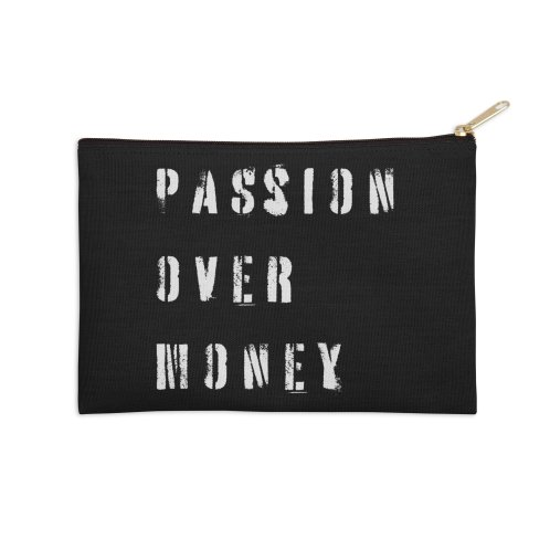 image for Passion over money