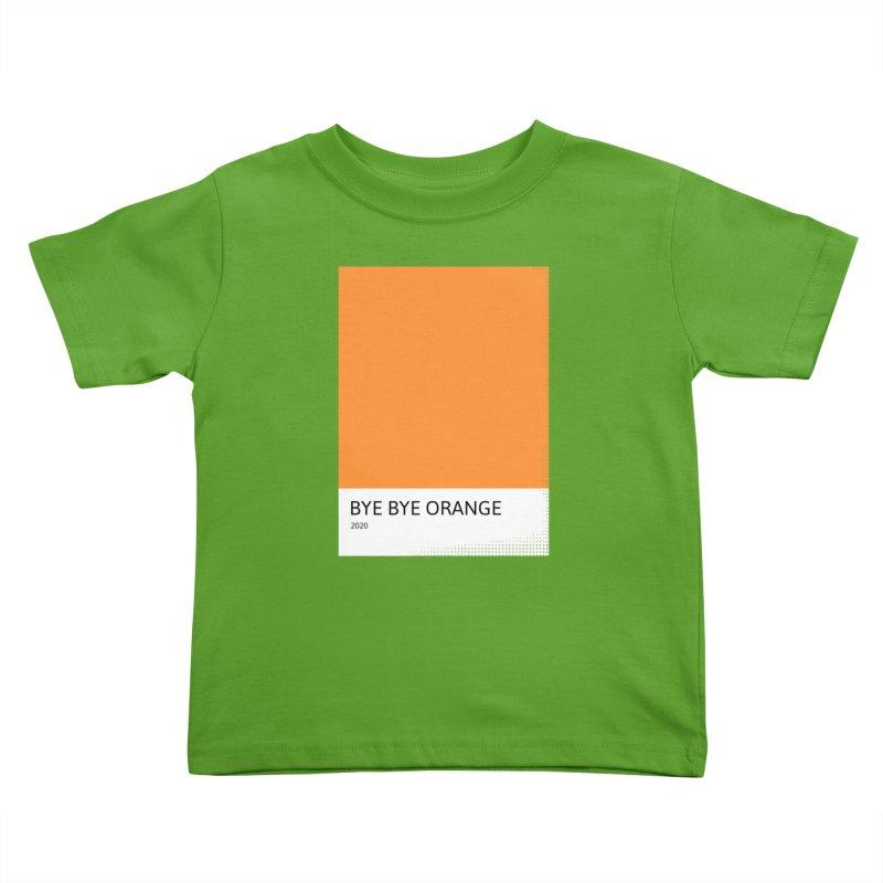 BYE BYE ORANGE Kids Toddler T-Shirt by WeirdPeople's ArtistShop