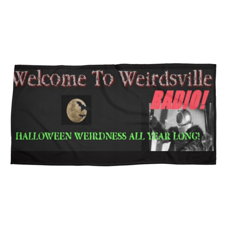 Welcome to Weirdsville Radio! Accessories Beach Towel by Welcome to Weirdsville