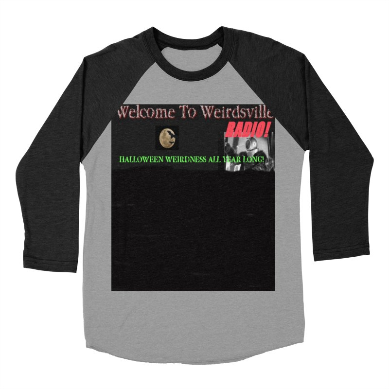 Welcome to Weirdsville Radio! Men's Baseball Triblend Longsleeve T-Shirt by Welcome to Weirdsville