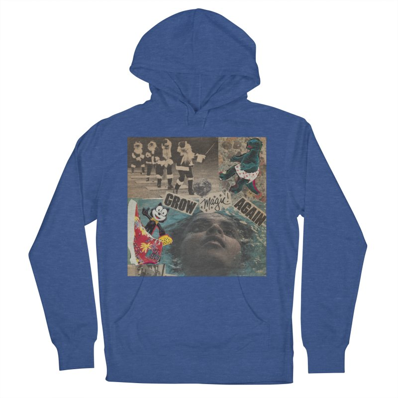 Grow Magic Again Men's French Terry Pullover Hoody by Welcome to Weirdsville