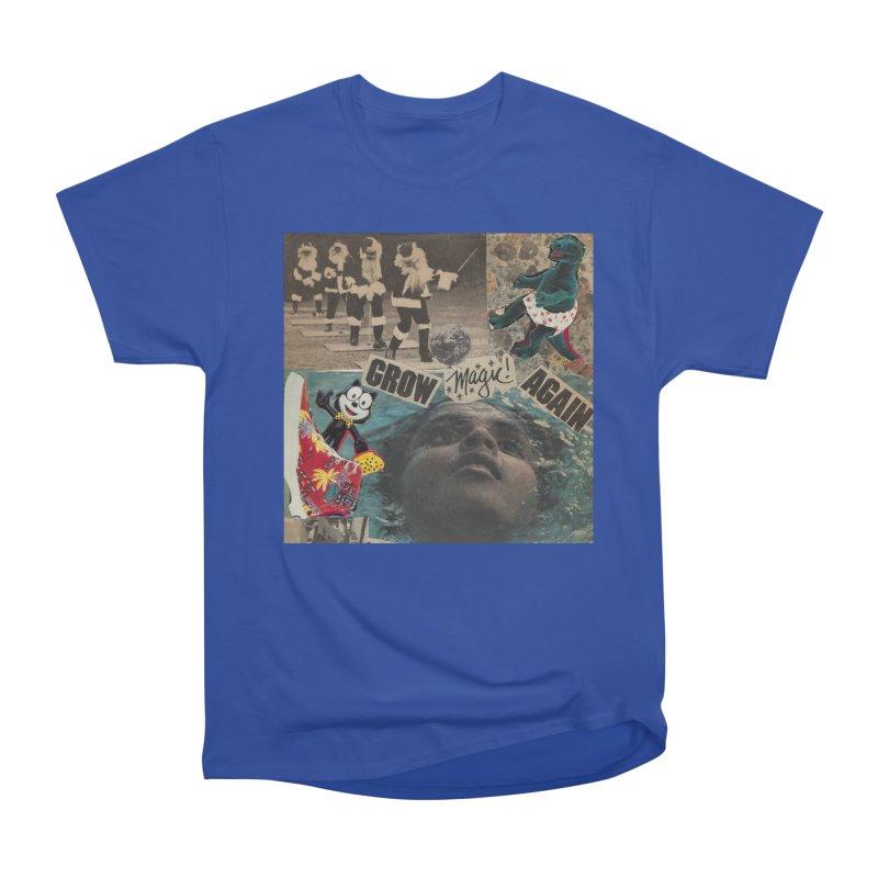 Grow Magic Again Men's Classic T-Shirt by Welcome to Weirdsville
