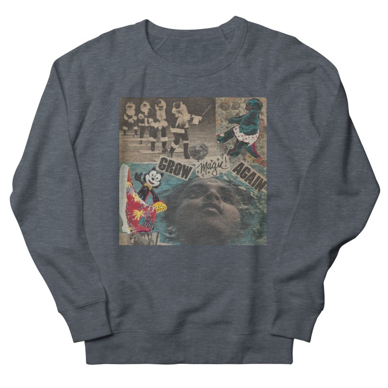 Grow Magic Again Men's Sweatshirt by Welcome to Weirdsville
