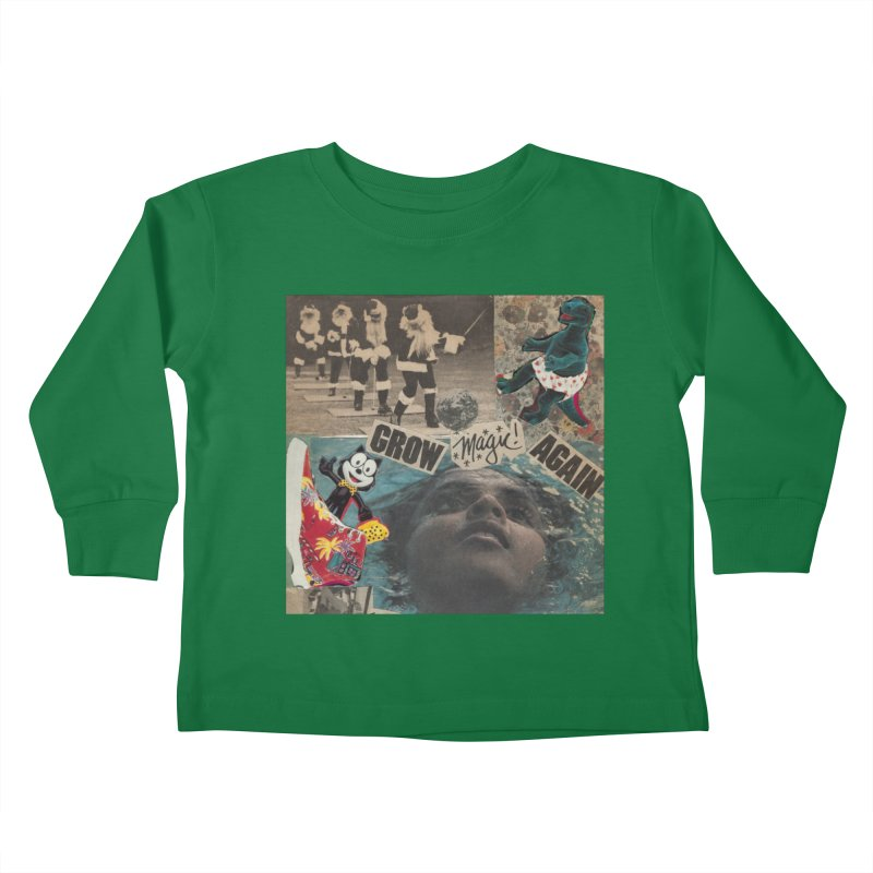 Grow Magic Again Kids Toddler Longsleeve T-Shirt by Welcome to Weirdsville