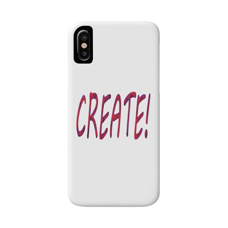 newcreate Accessories Phone Case by Welcome to Weirdsville