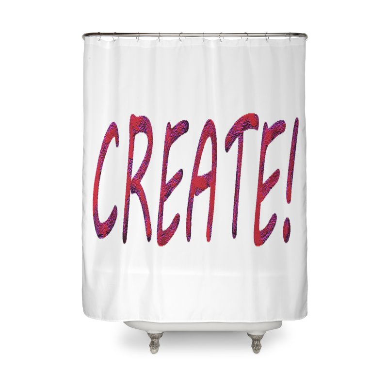 newcreate Home Shower Curtain by Welcome to Weirdsville
