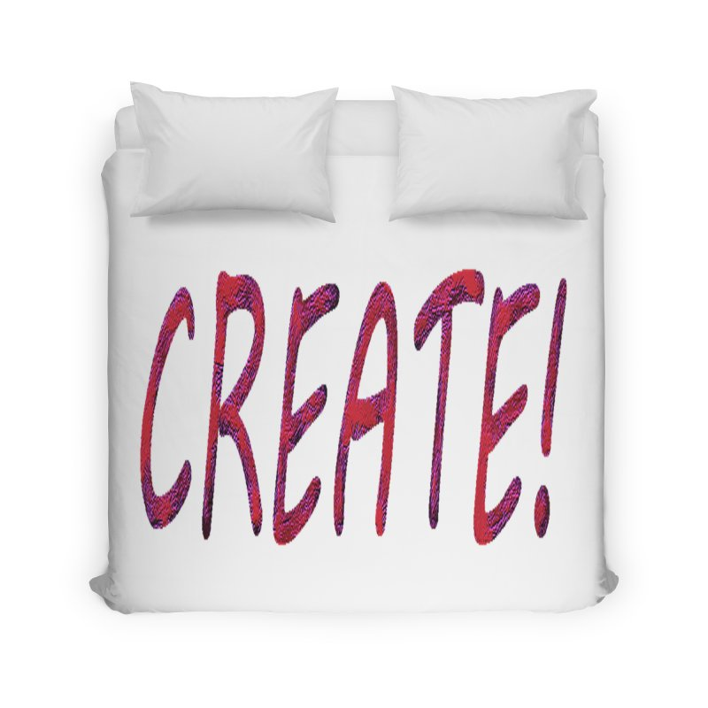 newcreate Home Duvet by Welcome to Weirdsville