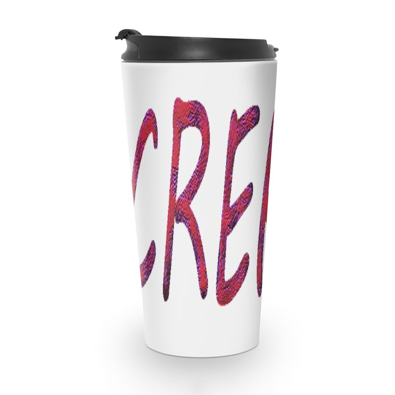 newcreate Accessories Travel Mug by Welcome to Weirdsville