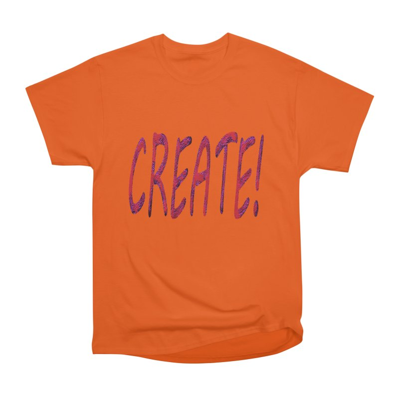 newcreate Men's Heavyweight T-Shirt by Welcome to Weirdsville
